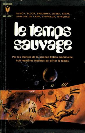 Le temps sauvage, Marabout, 1971
